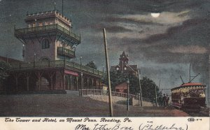 READING, Pennsylvania, PU-1907; The Tower and Hotel, On Mount Penn.