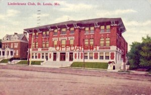 1913 LIEDERKRANZ CLUB, ST. LOUIS, MO.