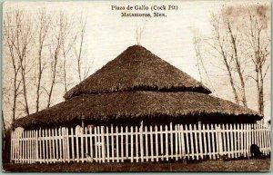 Matamoros, Mexico Postcard Plaza de Gallo (Cock Pit) Grass Hut Cock Fighting