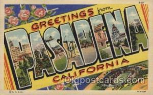 Pasadena, California, USA Large Letter Towns Postcard Postcards  Pasadena, Ca...