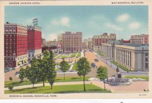 Tennessee Nashville Memorial Square Showing Andrew Jackson Hotel & War Memori...