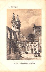 Bruges Belgium, Belgique, Belgie, Belgien La Chapelle du St Sang Bruges La Ch...