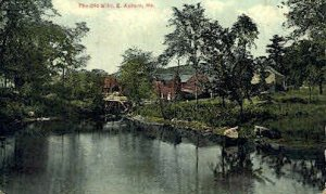 The Old Mills in East Auburn, Maine