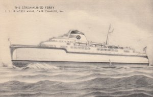 Streamlined Ferry S.S. PRINCES ANNE , CAPE CHARLES , Virgina , 30-40d