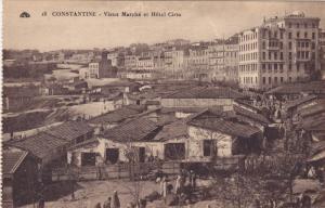 Vieux Marche Et Hotel Cirta, CONSTANTINE, Algeria, Africa, 1900-1910s
