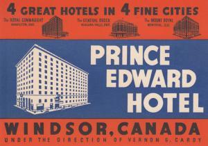 WINDSOR , Ontario , Canada;  00-10s Prince Edward Hotel ; Label