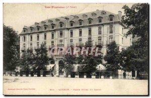 Luchon - Grand Hotel Casino - Old Postcard