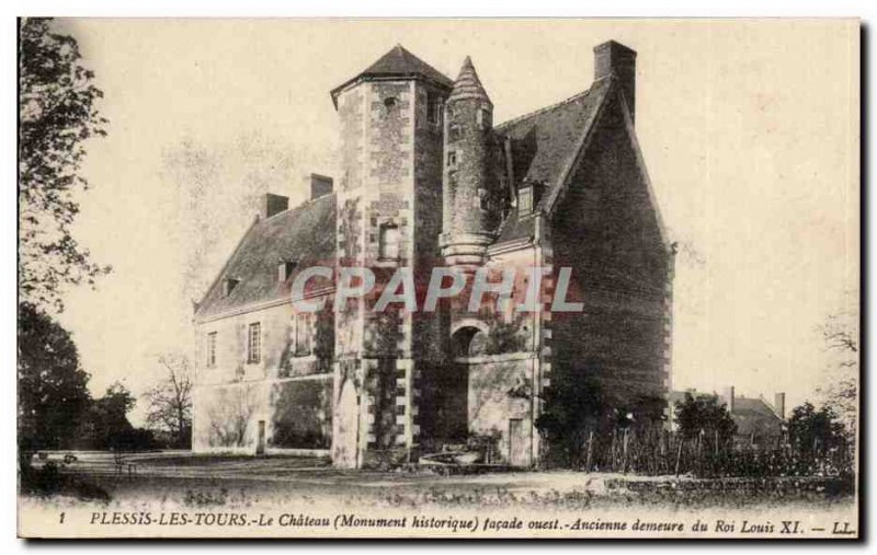 Plessis Tours Old Postcard The west façade castle Former home of King Louis XI