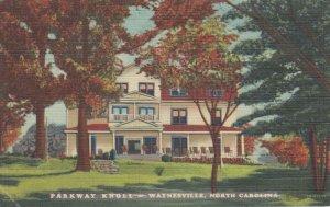 WAYNEVILLE , North Carolina, 1932 ; Parkway Knoll