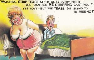 Fat Lady Cant Please Husband Striptease Dancing Failure Comic Humour Postcard