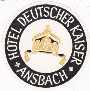 Germany Ansbach Hotel Deutscher Kaiser Vintage Luggage Label sk3814