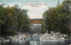 WINOOSKI, VT Vermont   HIGH BRIDGE Winooski Gorge     c1910s   Postcard