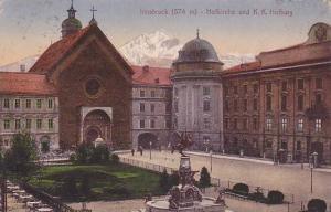 Innsbruck , Austria , 00-10s ; Hofkirche und K.K. Hofburg