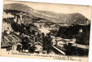 CPA St-CLAUDE-Le Pont Suspendu-La Cooperative-La Pipe (263814)