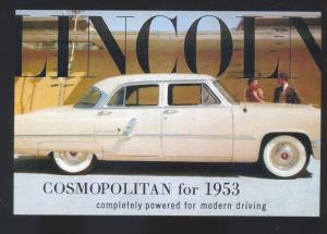 1953 LINCOLN COSMOPOLITAN CAR DEALER ADVERTISING POSTCARD '53