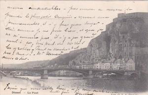 Belgium Dinant Le Pont 1906