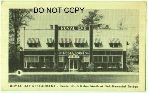 Royal Oak Restaurant, South of Del Memorial Bridge