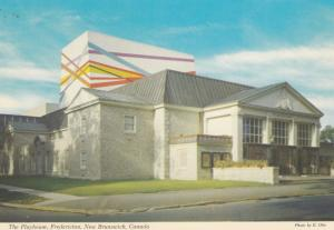 FREDERICTON , New Brunswick , Canada , 50-70s ; The Playhouse