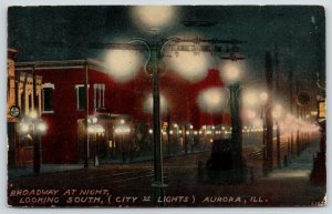 Aurora Illinois~Broadway South @ Night~City of Lights~1912 Postcard