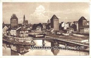 Strabburg, France, Carte, Postcard Die alten Turme bei den Gedecten Brucken S...