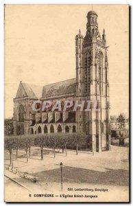 Old Postcard Compiegne L & # 39eglise Saint Jacques