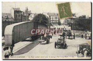 Old Postcard Saint Nazaire Bridge Rolling Passage Open For d & # 39un Cargo Boat