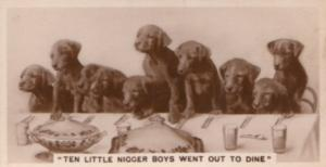 Ten Little Ni**er Dogs Dinner Party German Real Photo Dog Cigarette Card