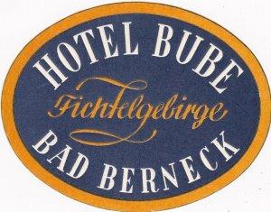 Germany Bad Berneck Hotel Bube Vintage Luggage Label sk3199