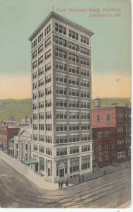 JOHNSTOWN , Pennsylvania, 00-10s ; 1st National Bank Building