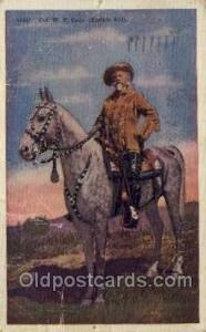 Col W.F. Cody Famous People Old Vintage Antique,  Postcard Post Card  Col W.F...