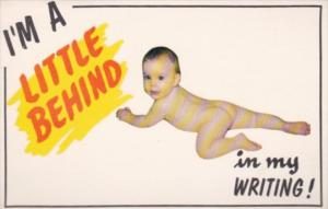 Humour Naked Baby I'm A Little Behind In My Writing