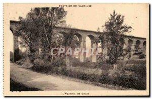 Fontaine de Vaucluse - L & # 39Aqueduc Gallas - Old Postcard