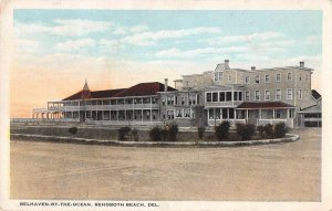 Rehoboth Beach Delaware Belhaven-By-The-Ocean Vintage Postcard AA37177