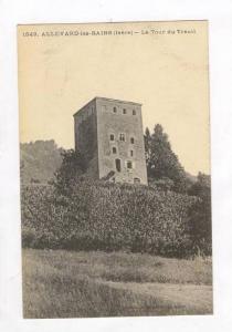 Dauphine - ALLEVARD-les-Bains (Isere), France, 00-10s La tour du Treuil