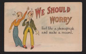 Comic Postcard - Woman & Man We Should Worry - Used 1914