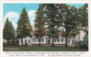 Mississippi Natchez Windy Hill Manor Home Of Elizabeth B Stanton On Illinois ...