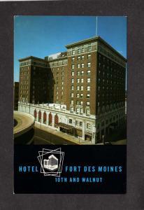IA Hotel Fort Ft Des Moines Hotel Iowa Postcard D A Boss