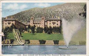 Hotel Colorado and Swimming Pool, Glenwood Springs,Colorado, PU-1931