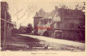 FRANCE. SAGY (S.-et-L.) - RUE DU MARCHE 1906