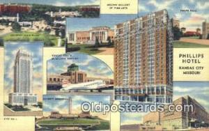 Phillips Hotel, Kansas City, MO, USA Motel Hotel Postcard Post Card Old Vinta...