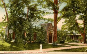 VT - Brandon. Birthplace of Stephen A. Douglas