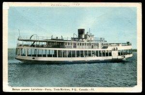 dc1374 - TROIS RIVIERES Quebec Postcard 1930s Ferry Boat LAVIOLETTE