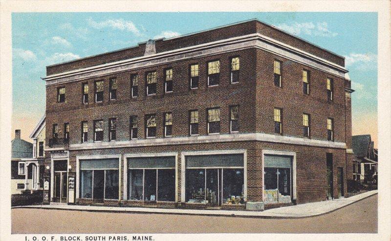 SOUTH PARIS, Maine; I. O. O. F. Block, PU-1928