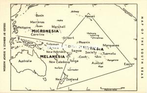 Micronesia Melanesia Polynesia, MAP Postcard of the South Seas (1960s)