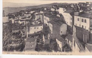 CONSTANTINE, Algeria, Africa, 1900-1910's; Le Quartier Des Tanneurs Sur Le Ra...