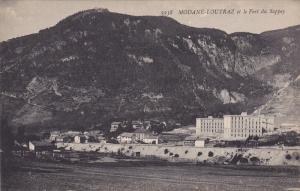 MODANE-LOUTRAZ Et Le Fort Du Sappey, Savoie, France, 1900-1910s