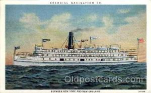 Colonial Navigation Co. Between New York and New England, Steamer Ship Ships ...