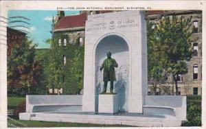 Pennsylvania Scranton The John Mitchell Monument 1937