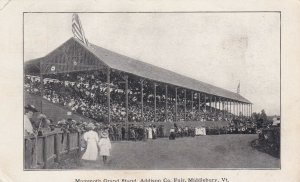 MIDDLEBURY, Vermont, 1901-1907; Mammoth Grand Stand, Addison Co. Fair