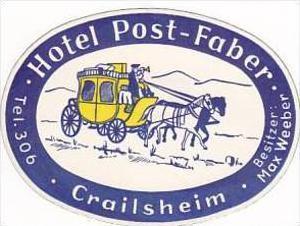 GERMANY CRAILSHEIM HOTEL POST FABER VINTAGE LUGGAGE LABEL